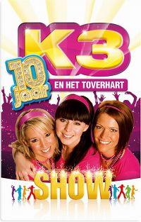 Cover K3 - 10 Jaar - K3 en Het Toverhart - Show [DVD]